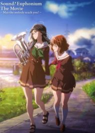 Hibike! Euphonium Movie 1-2